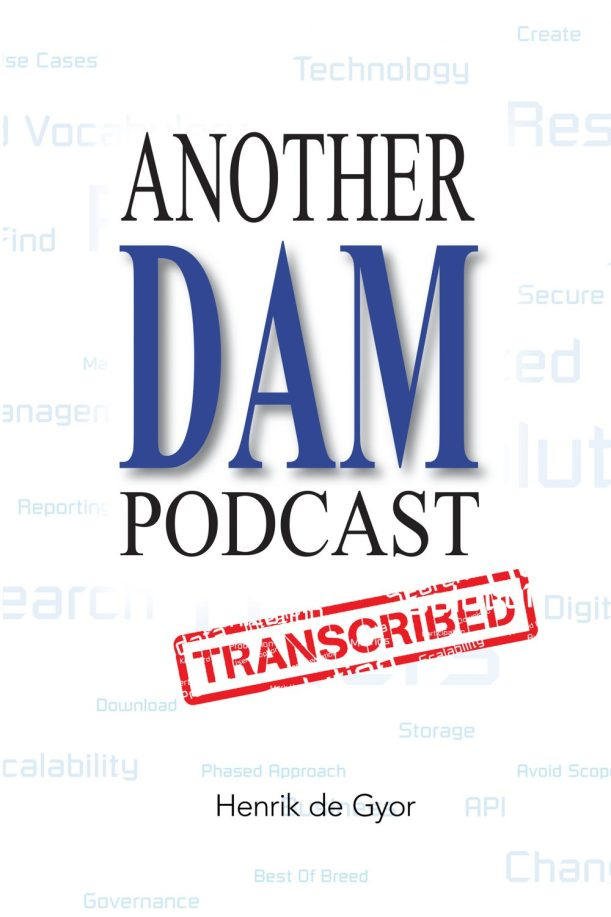Another DAM Podcast Transcribed by Henrik de Gyor